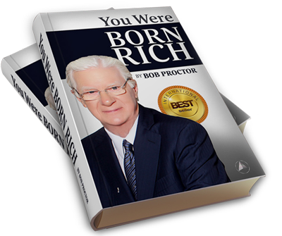 You Were Born Rich by Bob Proctor eBook - Free Download - VYBO